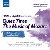 Purple Classics Presents: Quiet Time – The Music of Mozart by Various Artists