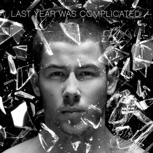 Last Year Was Complicated by Nick Jonas