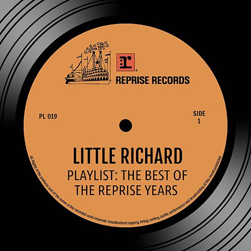 Playlist: The Best Of the Reprise Years by Little Richard