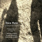 Shadowplay - New Irish Music for Flute and Guitar by Dave Flynn