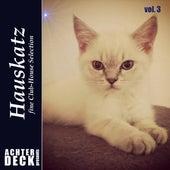 Hauskatz, Vol. 3 by Various Artists