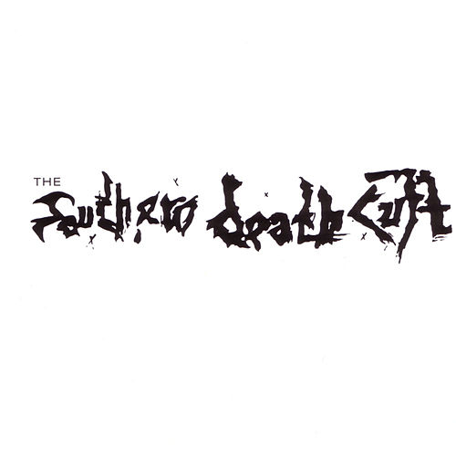 Southern Death Cult by Southern Death Cult