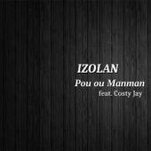 Pou ou Manman (feat. Costy Jay) by Izolan