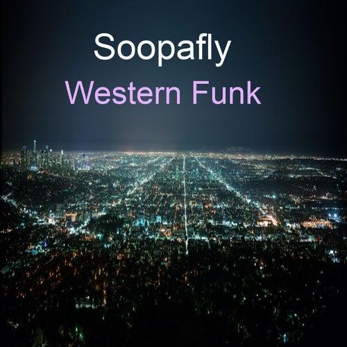 Western Funk by Soopafly