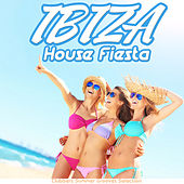 Ibiza House Fiesta - Clubbers Summer Grooves Selection by Various Artists