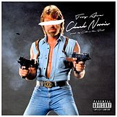 Chuck Norris (Hoes & Gangstas) - Single by Troy Ave