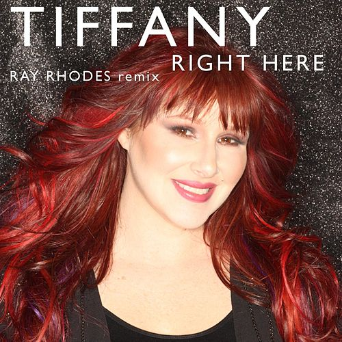 Right Here by Tiffany