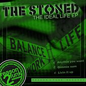 The Ideal Life - Single by Stoned