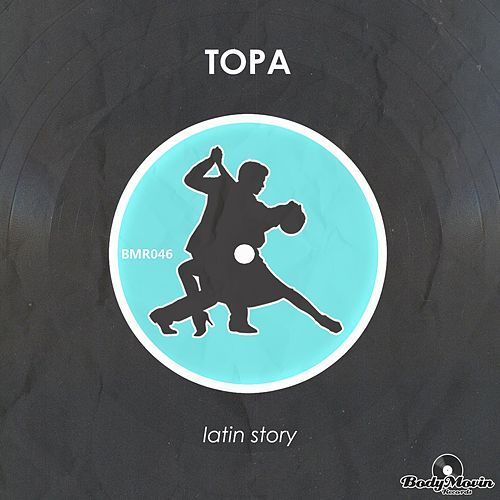 Latin Story by Topa