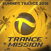 Summer Trance 2016 - EP by Various Artists