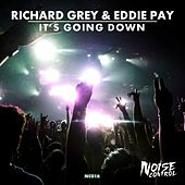 It's Going Down by Richard Grey
