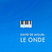 Le Onde by David de Miguel
