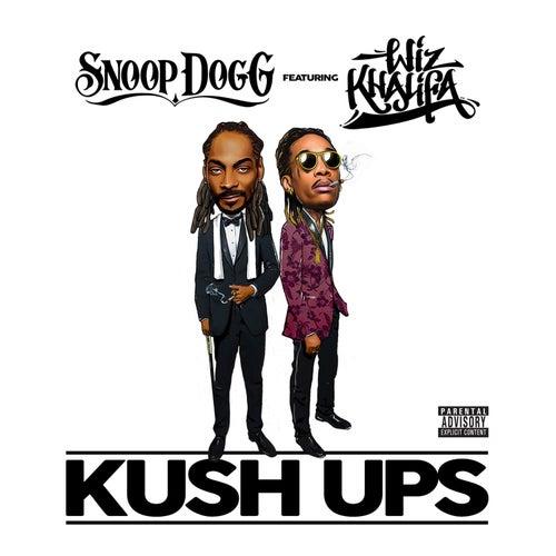 Kush Ups von Snoop Dogg