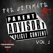 The Ultimate Parental Advisory Explicit Content, Vol. 1 - EP by Various Artists