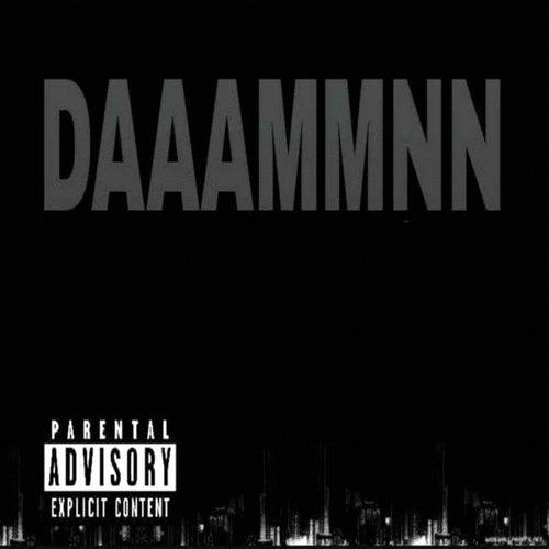 Daaammnn by J King y Maximan