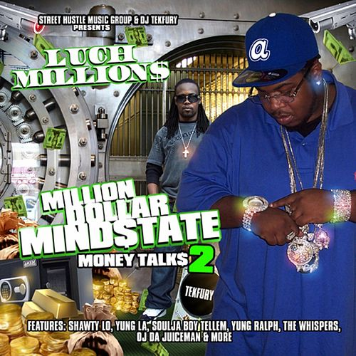 Million Dollar Mind State 2 by Luch Millions