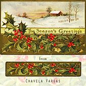 The Seasons Greetings From by Chavela Vargas