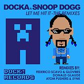 Let Me Hit It (feat. Snoop Dogg) by Daz Dillinger