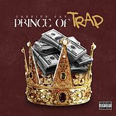 Prince Of Trap by Cassius Jay