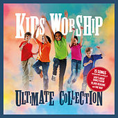 Kids Worship Ultimate Collection by Various Artists