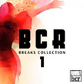B C R Breaks Collection #1 by Various Artists