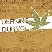 Defining Dub, Vol. 1 by Various Artists