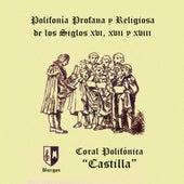 Polifonía Profana y Religiosa de los Siglos XVI, XVII y XVIII (En Directo) by Coral Polifónica Castilla