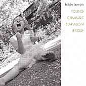 Young Criminals Starvation League by Bobby Bare Jr.