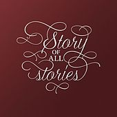 Story of All Stories by Laura Woodley Osman
