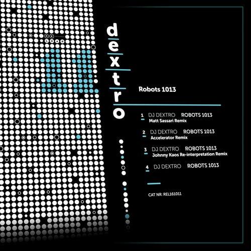 Robots 1013 by DJ Dextro