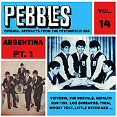 Pebbles Vol. 14, Argentina Pt. 1, Originals Artifacts From The Psychedelic Era by Various Artists