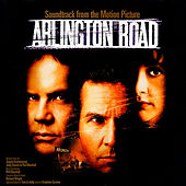 Arlington Road (Soundtrack from the Motion Picture) by Various Artists