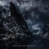 Reclaim the Darkness by King