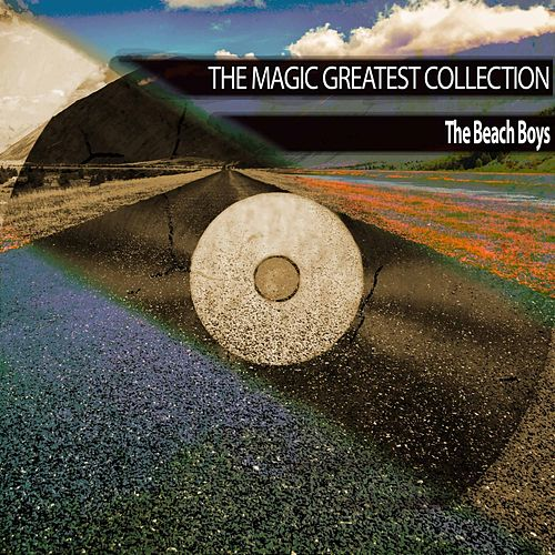 The Magic Greatest Collection von The Beach Boys