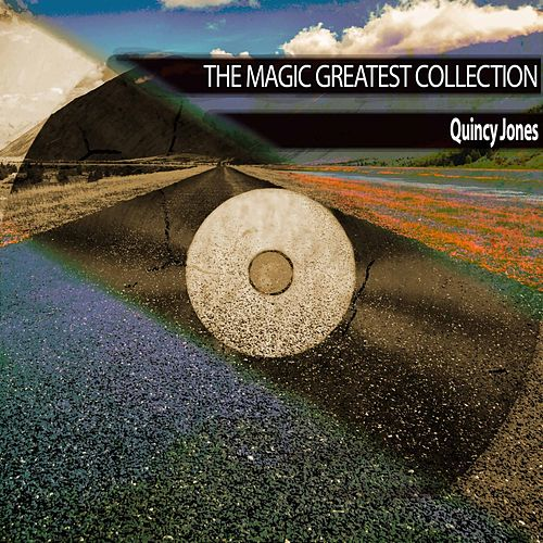 The Magic Greatest Collection von Quincy Jones