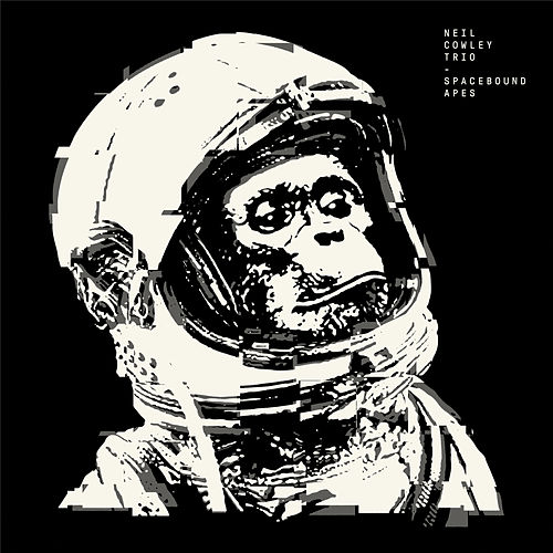 Spacebound Apes by Neil Cowley Trio