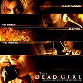 The Dead Girl (Original Motion Picture Soundtrack) by Various Artists