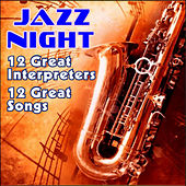 Jazz Night - 12 Greats Songs by Various Artists