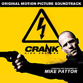 Crank High Voltage (Original Motion Picture Soundtrack) by Mike Patton