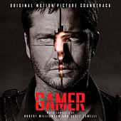 Gamer (Original Motion Picture Soundtrack) by Various Artists