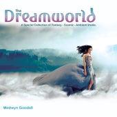 The Dreamworld by Medwyn Goodall