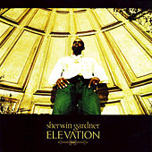 Elevation by Sherwin Gardner