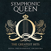 Symphonic Queen - The Greatest Hits von Matthew Freeman