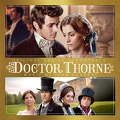 Dr. Thorne (Original Series Soundtrack) by Ilan Eshkeri