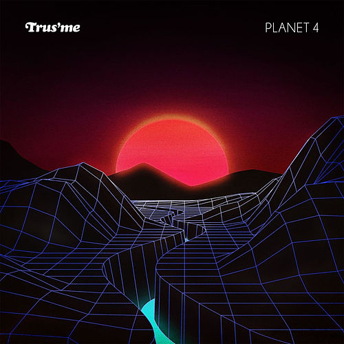 Planet 4 by Trusme
