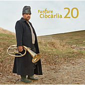 20 by Fanfare Ciocarlia