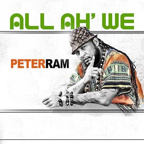 All Ah We by Peter Ram
