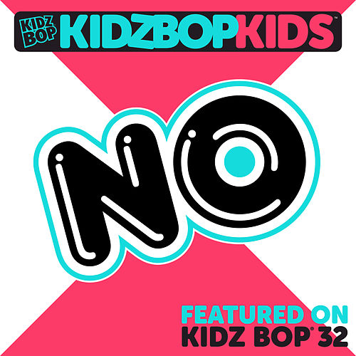 No by KIDZ BOP Kids