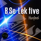 B Se-Lek Tive Hereford, Vol. 1 by Various Artists