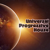 Universal Progressive House by Various Artists